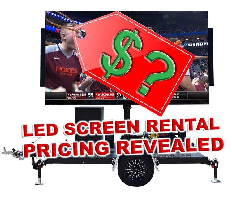 led screen rental cost revealed